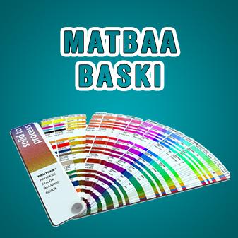 MATBAA / BASKI
