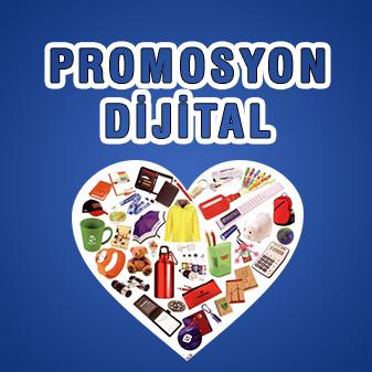 PROMOSYON / DİJİTAL